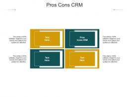 Pros Cons CRM Ppt Powerpoint Presentation Gallery Maker Cpb