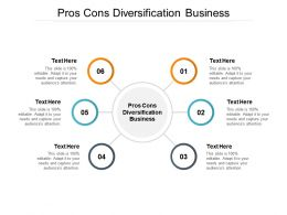 Pros Cons Diversification Business Ppt Powerpoint Presentation Styles Layout Cpb