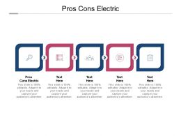 Pros Cons Electric Ppt Powerpoint Presentation Show Examples Cpb