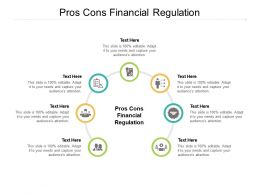 Pros Cons Financial Regulation Ppt Powerpoint Presentation Show Smartart Cpb