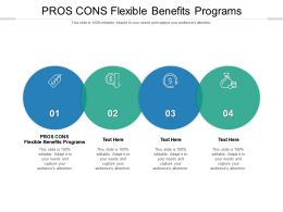 Pros Cons Flexible Benefits Programs Ppt Powerpoint Presentation Gallery Cpb