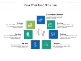 Pros Cons Fund Structure Ppt Powerpoint Presentation Infographic Template Microsoft Cpb