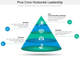 Pros Cons Horizontal Leadership Ppt Powerpoint Presentation Gallery Graphic Tips Cpb