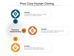 Pros Cons Human Cloning Ppt Powerpoint Presentation Professional Designs Cpb