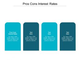 Pros Cons Interest Rates Ppt Powerpoint Presentation Outline File Formats Cpb
