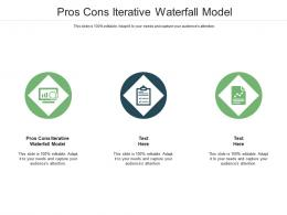 Pros Cons Iterative Waterfall Model Ppt Powerpoint Presentation Show Summary Cpb