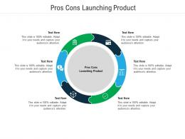 Pros Cons Launching Product Ppt Powerpoint Presentation Portfolio Icon Cpb