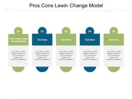 Pros Cons Lewin Change Model Ppt Powerpoint Presentation Styles Sample Cpb