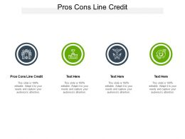 Pros Cons Line Credit Ppt Powerpoint Presentation Summary Display Cpb