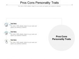 Pros Cons Personality Traits Ppt Powerpoint Presentation Show Summary Cpb