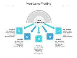 Pros Cons Profiling Ppt Powerpoint Presentation Gallery Inspiration Cpb