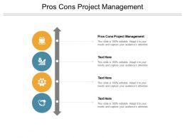 Pros Cons Project Management Ppt Powerpoint Presentation Tips Cpb