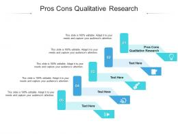 Pros Cons Qualitative Research Ppt Powerpoint Presentation Show Objects Cpb