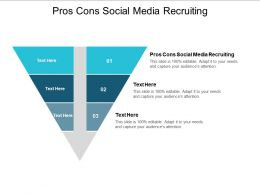 Pros Cons Social Media Recruiting Ppt Powerpoint Presentation Show Slideshow Cpb