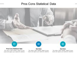 Pros Cons Statistical Data Ppt Powerpoint Presentation Outline Example Topics Cpb