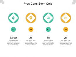 Pros Cons Stem Cells Ppt Powerpoint Presentation Gallery Graphic Images Cpb