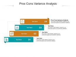 Pros Cons Variance Analysis Ppt Powerpoint Presentation Ideas Backgrounds Cpb