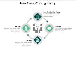 Pros Cons Working Startup Ppt Powerpoint Presentation Guide Cpb