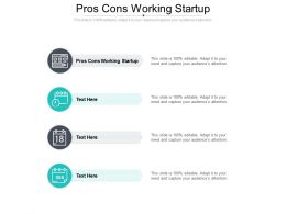 Pros Cons Working Startup Ppt Powerpoint Presentation Ideas Example Cpb