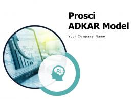Prosci Adkar Model Powerpoint Presentation Slides