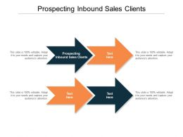 Prospecting Inbound Sales Clients Ppt Powerpoint Presentation Diagram Lists Cpb