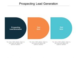 Prospecting Lead Generation Ppt Powerpoint Presentation Summary Objects Cpb