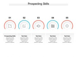 Prospecting Skills Ppt Powerpoint Presentation Graphics Cpb