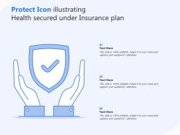 Protect Icon Illustrating Health Secured Under Insurance Plan
