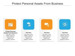 Protect Personal Assets Business Ppt Powerpoint Presentation Show Infographic Template Cpb