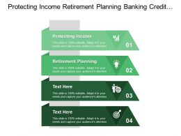 Protecting Income Retirement Planning Banking Credit Management Stimulate Demand