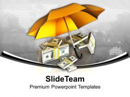 Protecting Money For Future Powerpoint Templates Ppt Themes And Graphics 0213