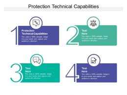 Protection Technical Capabilities Ppt Powerpoint Presentation Portfolio Vector Cpb
