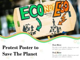 Protest Poster To Save The Planet