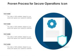 Proven Process For Secure Operations Icon