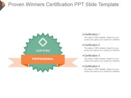 Proven Winners Certification Ppt Slide Template