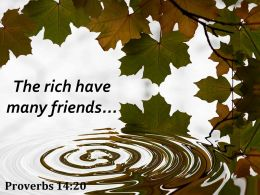 Proverbs 14 20 The Rich Have Many Friends Powerpoint Church Sermon