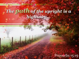 Proverbs 15 19 The Path Of The Upright Powerpoint Church Sermon