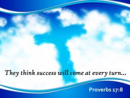 Proverbs 17 8 They Think Success Will Come PowerPoint Church Sermon