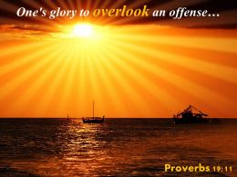 Proverbs 19 11 One Glory To Overlook An Offense Powerpoint Church Sermon