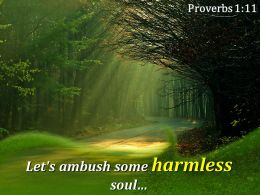 Proverbs 1 11 Let Ambush Some Harmless Soul Powerpoint Church Sermon