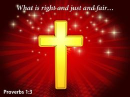 Proverbs 1 3 What is right and just Power PowerPoint Church Sermon