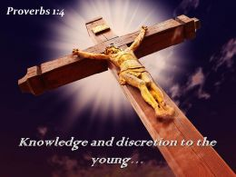 Proverbs 1 4 Knowledge and discretion Power PowerPoint Church Sermon