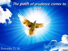 Proverbs 21 16 The Path Of Prudence Comes To Powerpoint Church Sermon