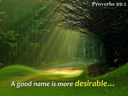 Proverbs 22 1 A Good Name Is More Desirable Powerpoint Church Sermon