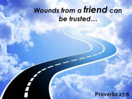 Proverbs 27 6 A Friend Can Be Trusted Powerpoint Church Sermon