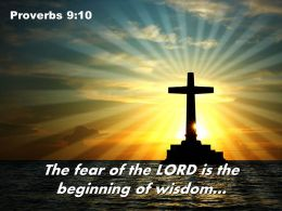 Proverbs 9 10 The fear of the LORD PowerPoint Church Sermon