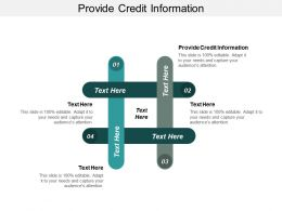 Provide Credit Information Ppt Powerpoint Presentation Icon Outline Cpb