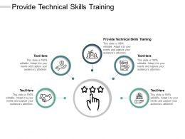 Provide Technical Skills Training Ppt Powerpoint Presentation Professional Templates Cpb