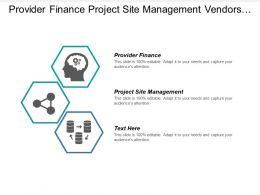Provider Finance Project Site Management Vendors Project Materials