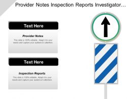 Provider Notes Inspection Reports Investigator Recruitment Infrastructure Service Cpb